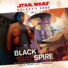 Galaxy's Edge: Black Spire (Star Wars) Cover