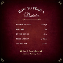 How to Feed a Dictator Cover
