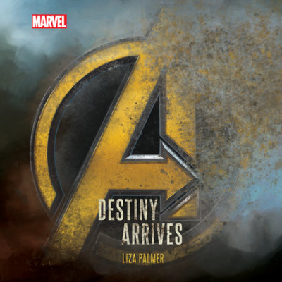 Avengers: Infinity War Destiny Arrives cover