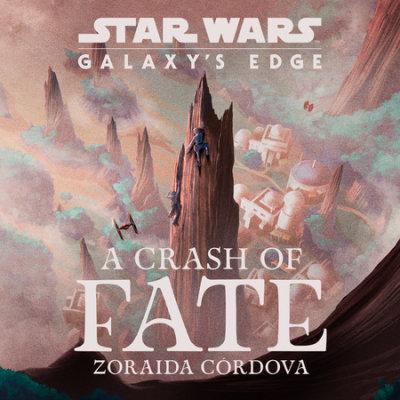 Star Wars: Galaxy's Edge A Crash of Fate cover