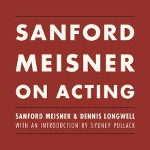 Sanford Meisner on Acting Cover
