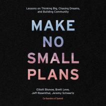 Make No Small Plans Cover