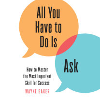 All You Have to Do Is Ask Cover