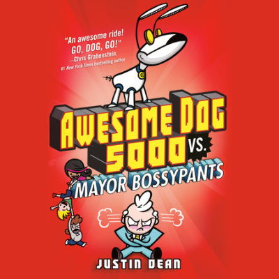Awesome Dog 5000 vs. Mayor Bossypants (Book 2) cover