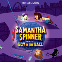 Samantha Spinner and the Boy in the Ball Cover