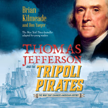 Thomas Jefferson and the Tripoli Pirates (Young Readers Adaptation) Cover