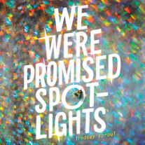 We Were Promised Spotlights Cover
