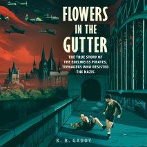 Flowers in the Gutter