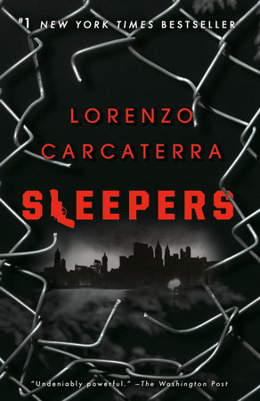 Sleepers By Lorenzo Carcaterra 9780593158159 Penguinrandomhouse Com Books