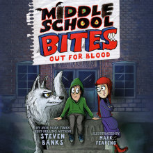 Middle School Bites: Out for Blood Cover