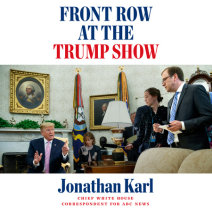 Front Row at the Trump Show Cover