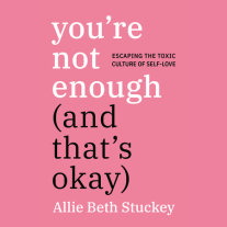 You're Not Enough (And That's Okay) Cover