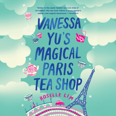 Vanessa Yu's Magical Paris Tea Shop cover