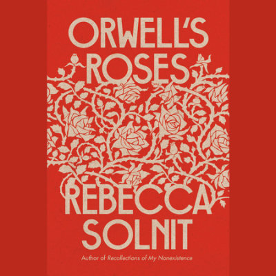 Orwell's Roses cover