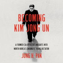 Becoming Kim Jong Un Cover