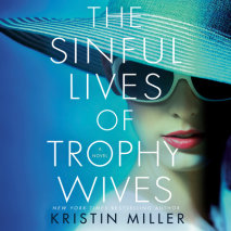 The Sinful Lives of Trophy Wives