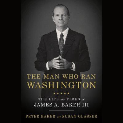The Man Who Ran Washington cover