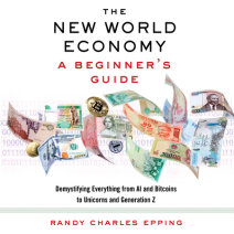 The New World Economy: A Beginner's Guide Cover
