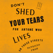 Don't Shed Your Tears for Anyone Who Lives on These Streets Cover