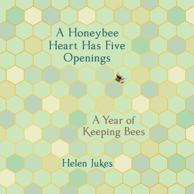 A Honeybee Heart Has Five Openings cover