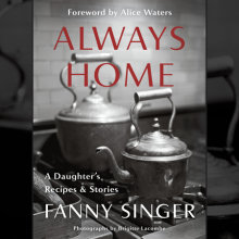 Always Home: A Daughter's Recipes & Stories Cover