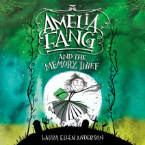 Amelia Fang and the Memory Thief Cover