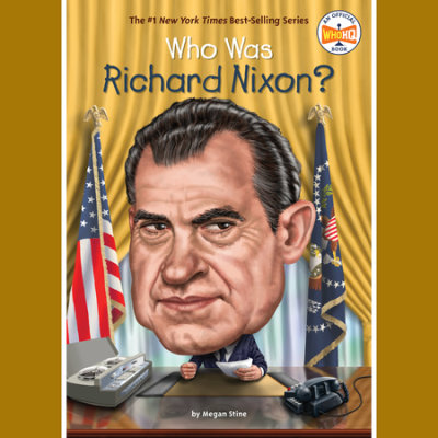 Who Was Richard Nixon? cover