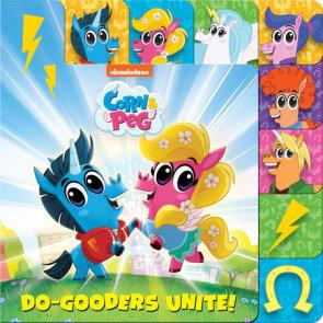 Do-Gooders Unite! (Corn & Peg)