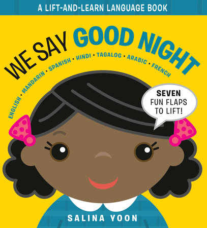 We Say Good Night by Salina Yoon: 9780593175040 | PenguinRandomHouse.com:  Books