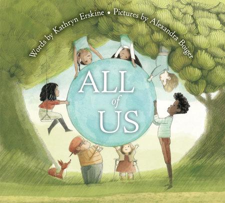 All of Us by Kathryn Erskine: 9780593204696 | PenguinRandomHouse.com: Books