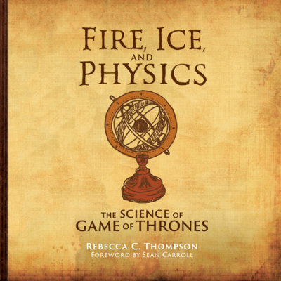 Fire, Ice, and Physics cover
