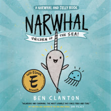 Narwhal: Unicorn of the Sea! (A Narwhal and Jelly Book #1) Cover