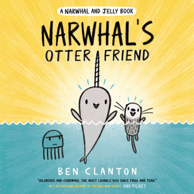Narwhal's Otter Friend (A Narwhal and Jelly Book #4) cover
