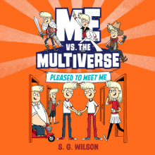Me vs. the Multiverse: Pleased to Meet Me Cover