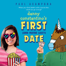 Danny Constantino's First (and Maybe Last?) Date Cover