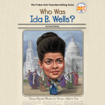 Who Was Ida B. Wells? Cover