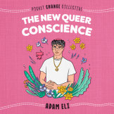 The New Queer Conscience cover small