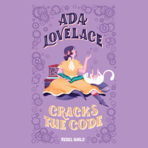 Ada Lovelace Cracks the Code Cover