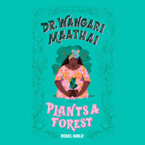 Dr. Wangari Maathai Plants a Forest Cover