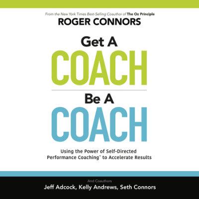 Get A Coach, Be A Coach cover