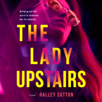 The Lady Upstairs Cover