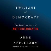 Twilight of Democracy Cover