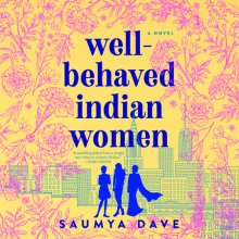 Well-Behaved Indian Women Cover