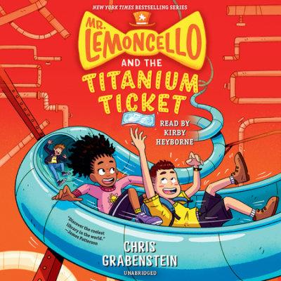 Mr. Lemoncello and the Titanium Ticket cover