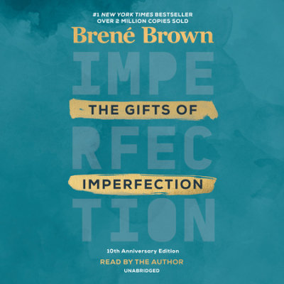 The Gifts of Imperfection: 10th Anniversary Edition cover