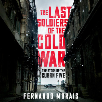 The Last Soldiers of the Cold War cover