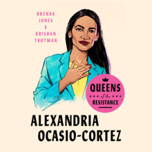 Queens of the Resistance: Alexandria Ocasio-Cortez Cover