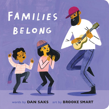 Families Belong by Dan Saks: 9780593223642 | PenguinRandomHouse.com: Books