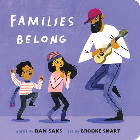Families Belong by Dan Saks: 9780593223642 | PenguinRandomHouse.com: Books