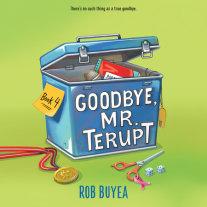 Goodbye, Mr. Terupt Cover